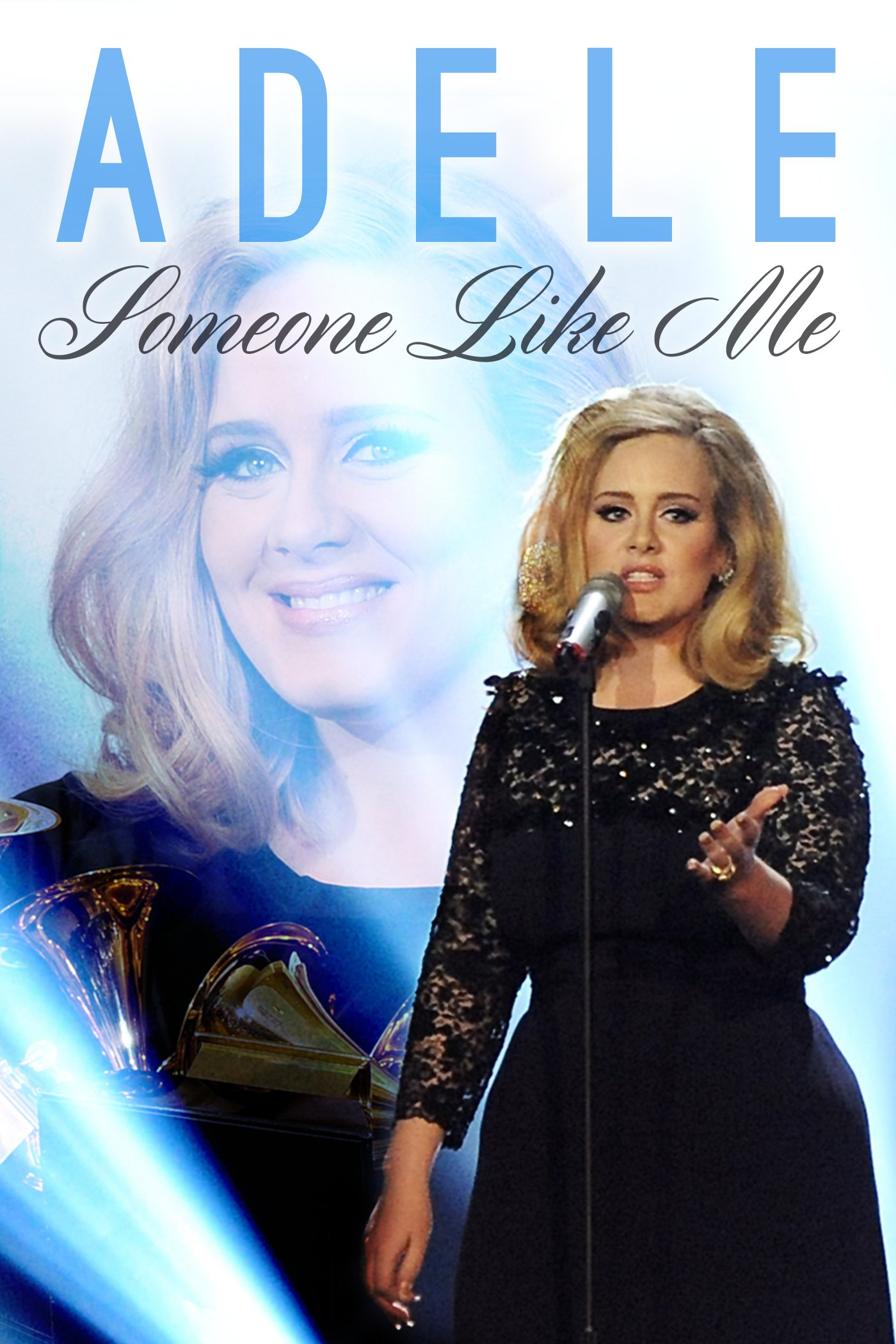 Watch Adele: Someone Like Me | Prime Video