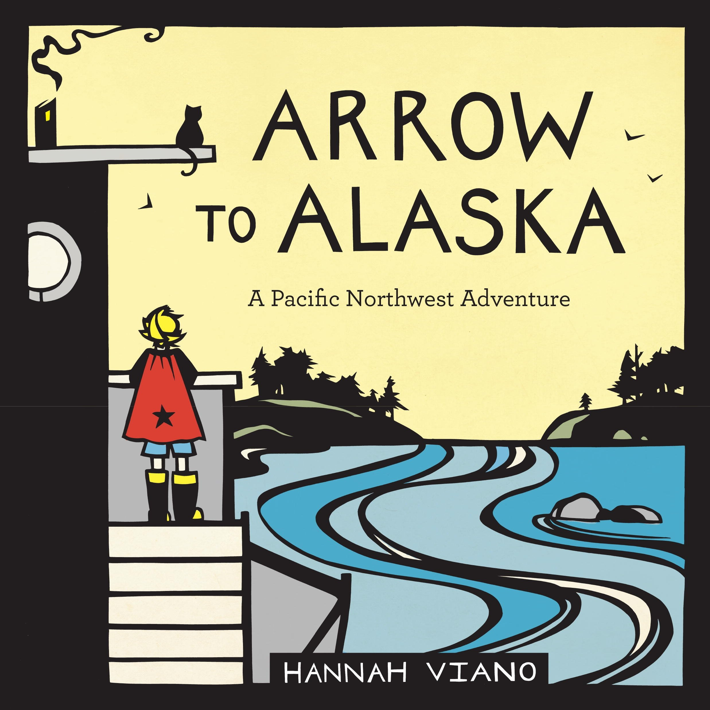 Arrow to Alaska: A Pacific Northwest Adventure