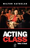 Acting Class: Take a Seat