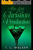 The Last Christian Production