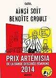 Ainsi soit Benoîte Groult: roman graphique (Littérature Française)