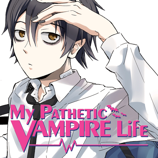 My Pathetic Vampire Life (Issues) (2 Book Series)