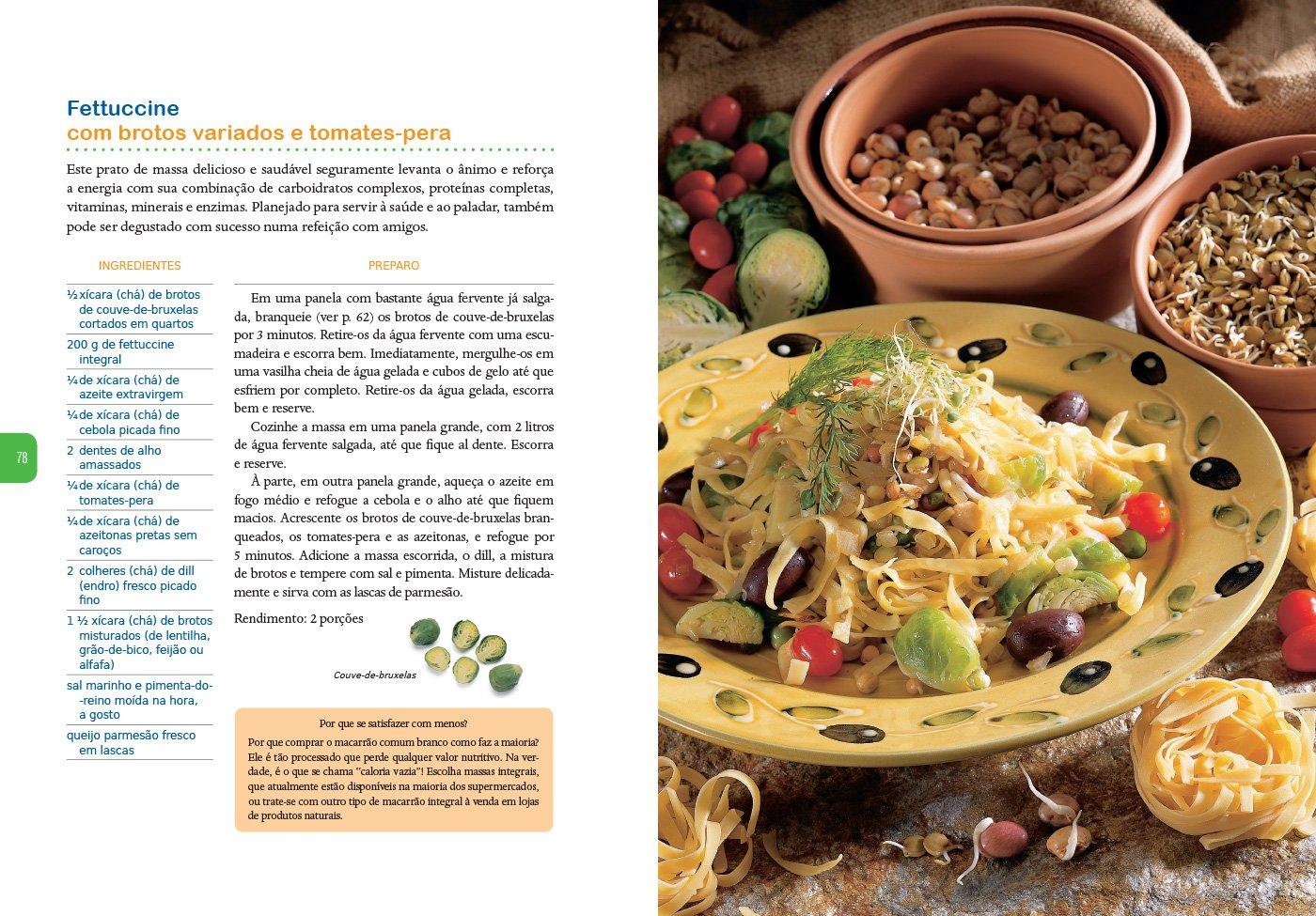 Brotos: Receitas da Culinaria Viva da Germinacao a Mesa ...
