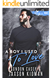 A Boy I Used to Love (St. Skin Book 2)