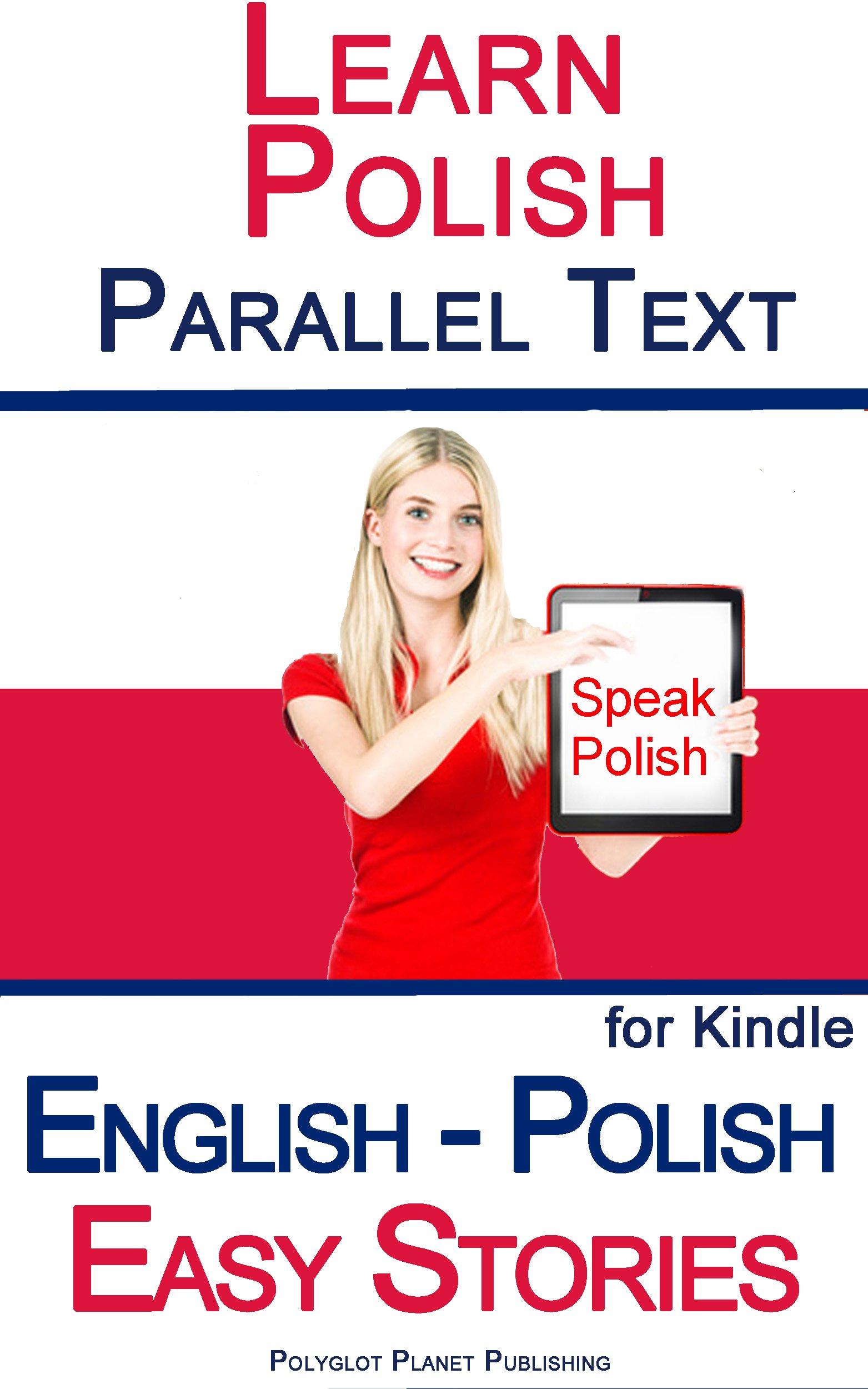 Learn Polish   Parallel Text   Easy Stories  English   Polish  Bilingual  English Edition