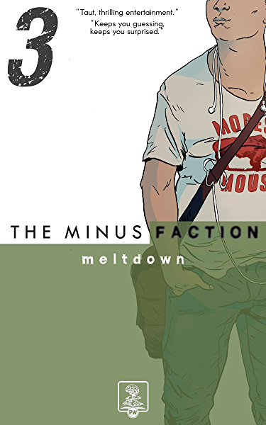 Amazon Com The Minus Faction Episode 3 Meltdown Ebook Wayne Rick Conlin Karen Kindle Store