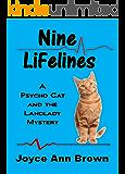 Nine Lifelines: A Psycho Cat and the Landlady Mystery (Psycho Cat and the Landlady Mysteries Book 3)