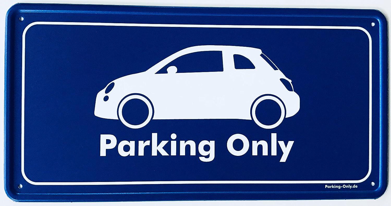 Parking-Only Fiat 500 Parkplatz Aluminium Schild