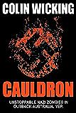 Cauldron: Unstoppable Nazi Zombies in Outback Australia. Yep.