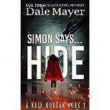 Simon Says... Hide (Kate Morgan Thrillers Book 1)