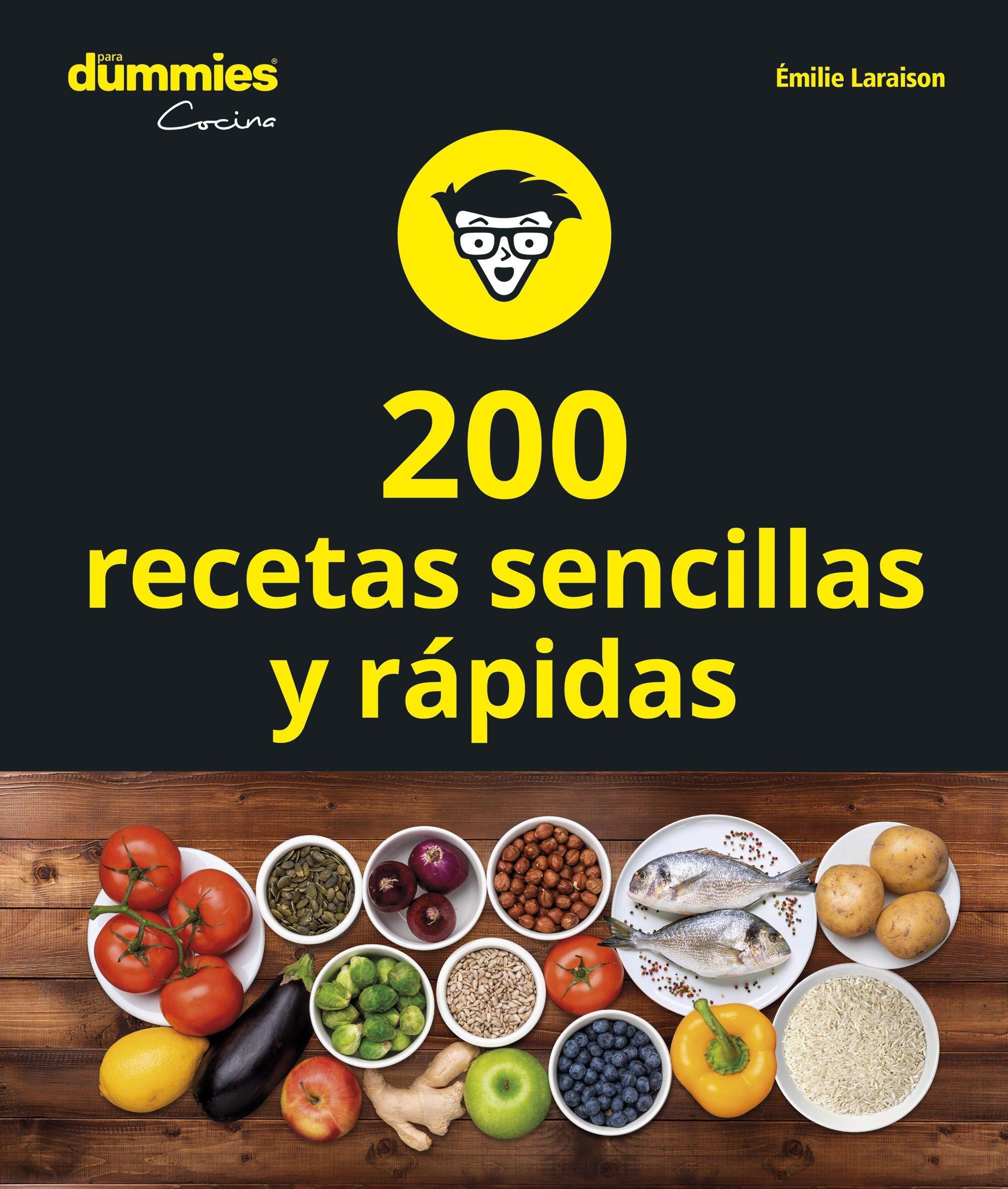 200 Recetas De Cocina Sencillas Y Rápidas Emilie Laraison