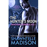 The Hunter's Moon: Part One: Windham Werewolves