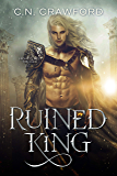 Ruined King (Night Elves Trilogy Book 2)