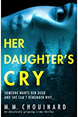Her Daughter's Cry: An absolutely gripping crime thriller (A Detective Jo Fournier Novel) Kindle Edition