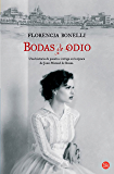 Bodas de odio (Spanish Edition)