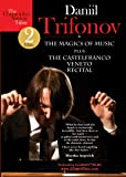 Trifonov Daniil-The Magic Of Music, The Castelfranco Veneto Recital