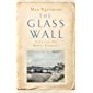 The Glass Wall: Lives on the Baltic Frontier (English Edition)