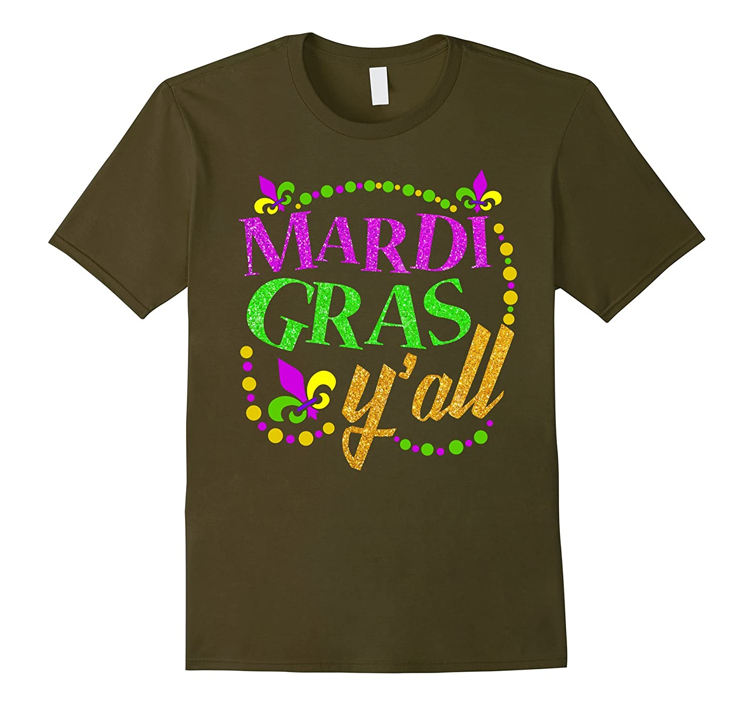 Mardi Gras Y'all T-shirt-ah my shirt one gift
