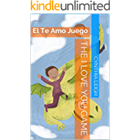 The I Love You Game: El Te Amo Juego (The Love series Book 1) (English Edition)