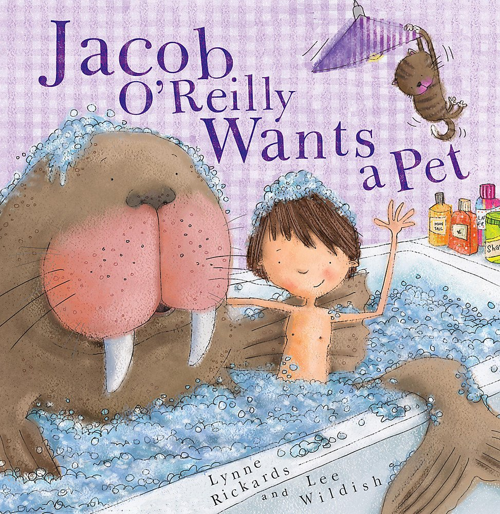 Jacob O'Reilly Wants a Pet by Lynne Rickards cover