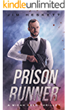 Prison Runner: A Thriller (Micah Reed Book 6)