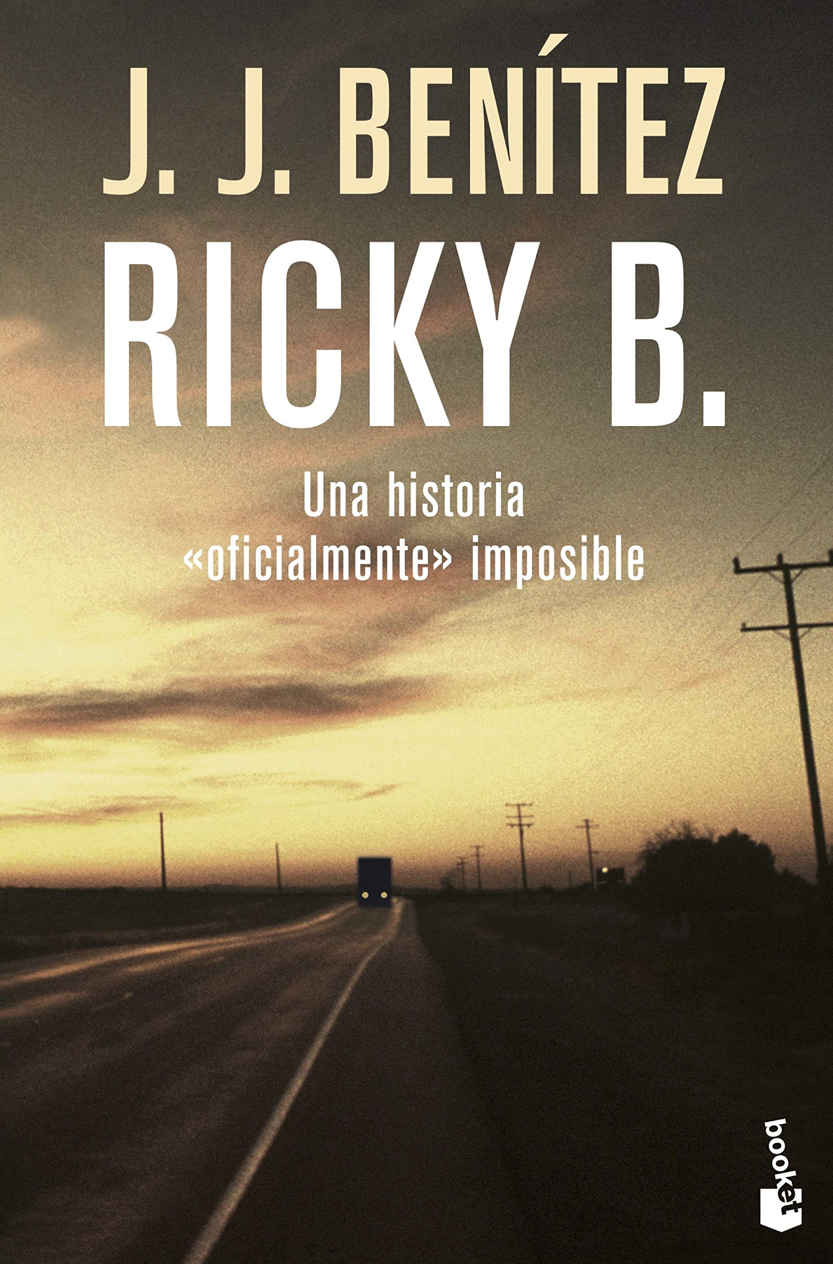 Ricky B. Una historia «oficialmente» imposible Biblioteca J. J. ...