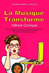 Musique Transformes eBook Comique (French Edition) Kindle Edition