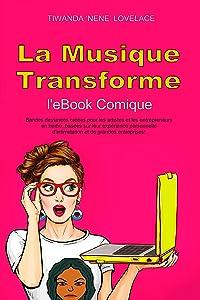 Musique Transformes eBook Comique (French Edition)