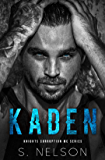 Kaden (Knights Corruption MC Series-Next Generation Book 1)