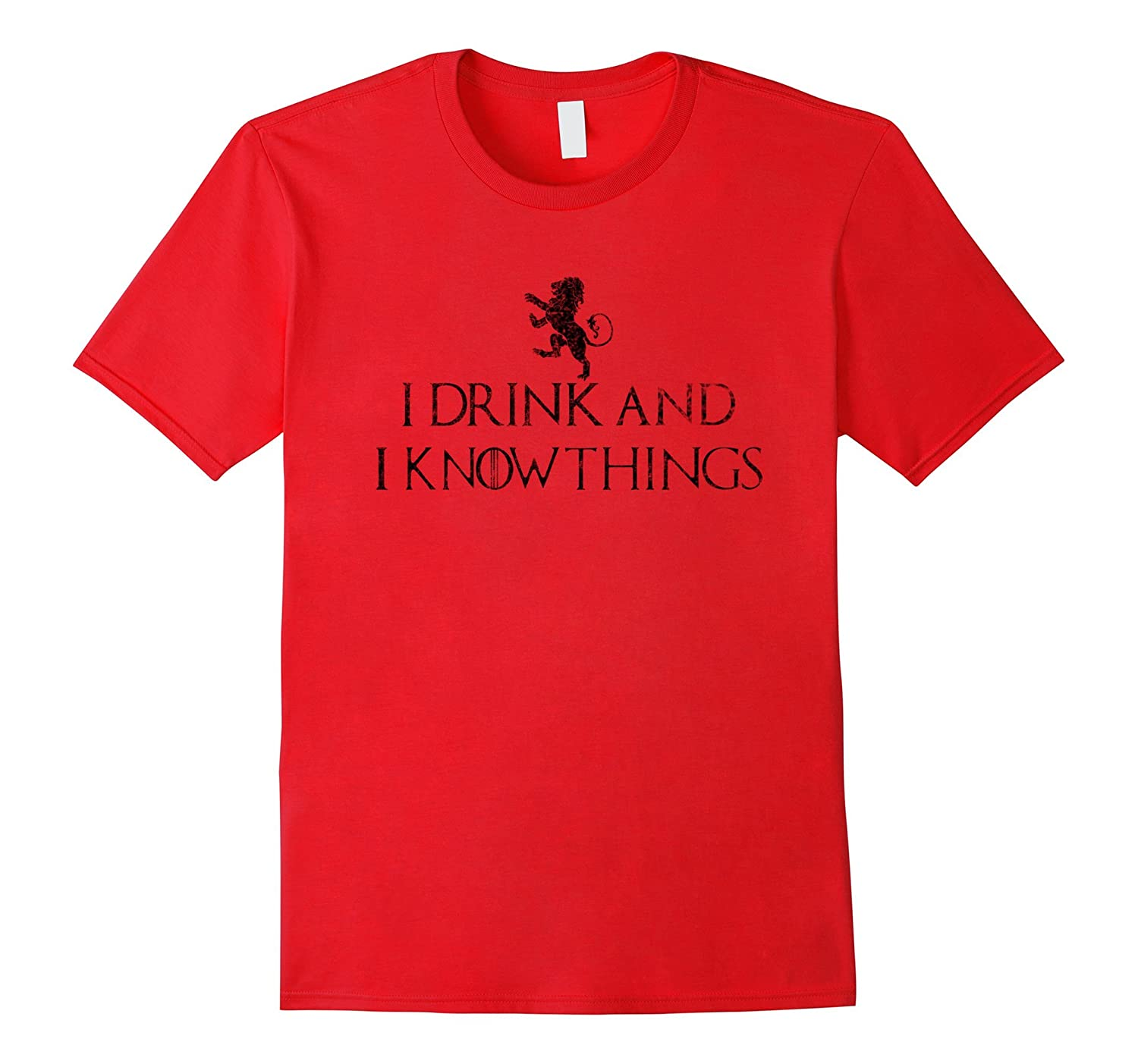 I drink and i know things Drinking Funny tshirt Black Model-BN