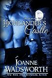 Highlander's Castle (Highlander Heat Book 1)