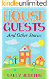House Guests And Other Stories