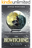 The Bewitching Queen (The Dark Queens Book 8)
