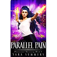 Parallel Pain (Paranormal University Book 2)