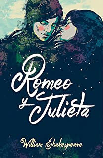 Romeo y Julieta (Edicion Bilingüe) / Romeo and Juliet (Bilingual Edition) (