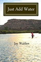 Just Add Water Kindle Edition