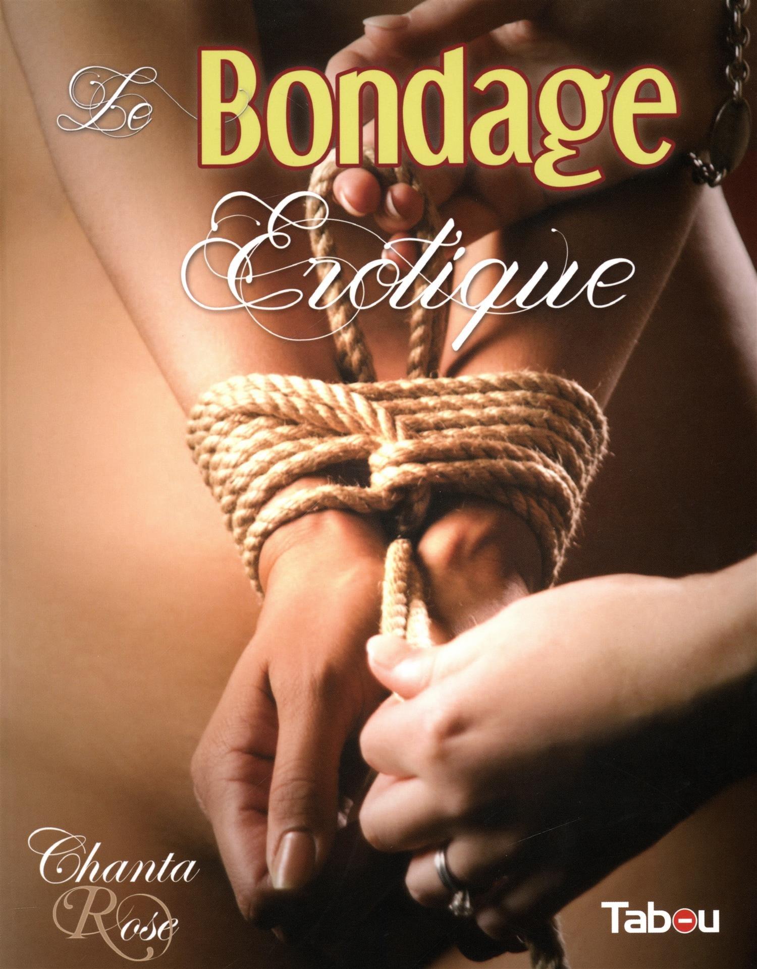Le bondage érotique Broché – 16 octobre 2015 Jennifer Couëlle TABOU 2363260430 Couple