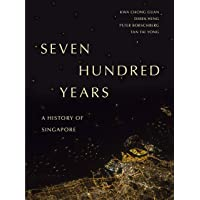 Seven Hundred Years: A History of Singapore