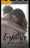 Embrace: Cedar Creek Wolf Saga (Book #2)