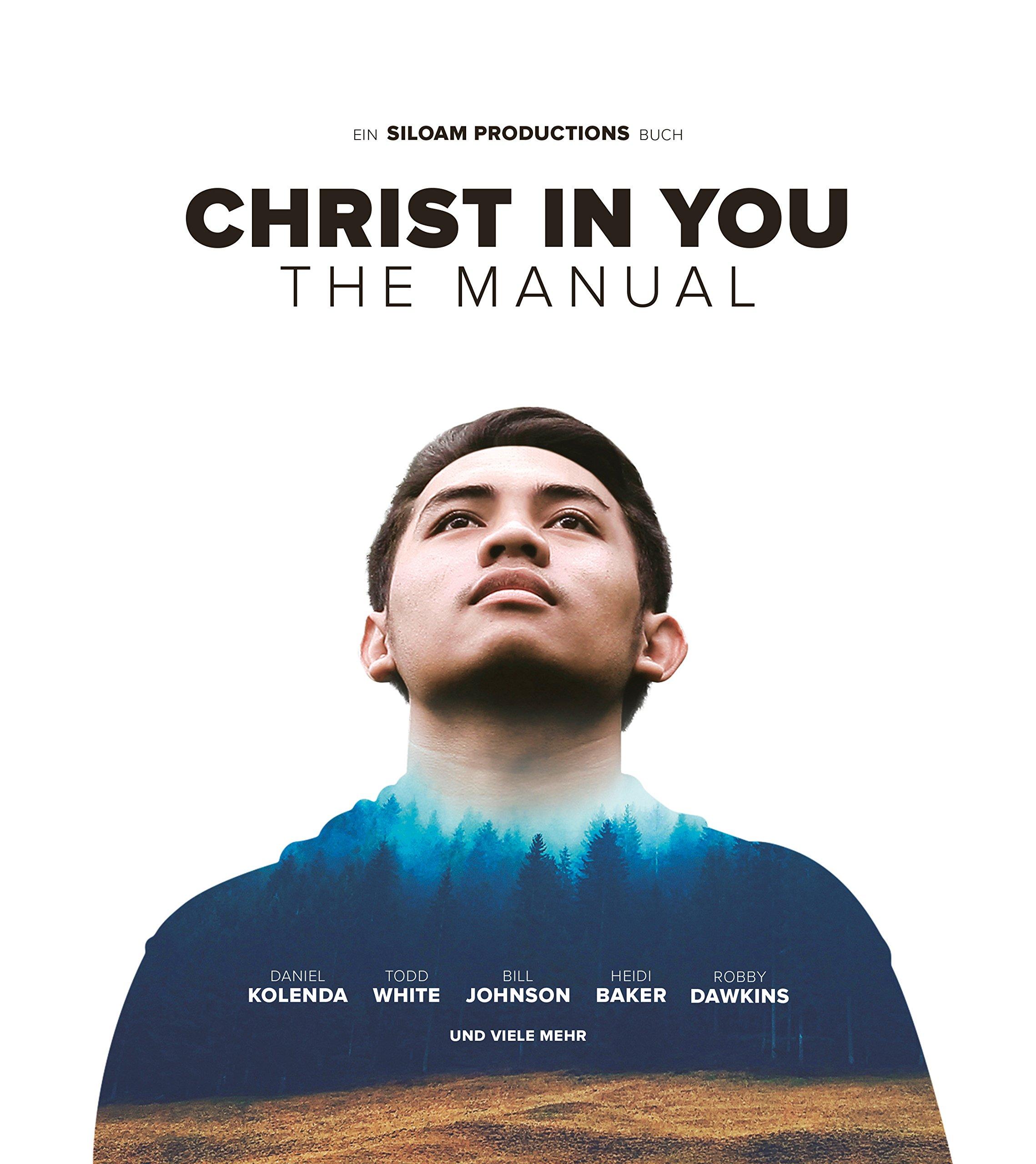 Christ in You – The Manual: Amazon.de: Andrea di Meglio, Siloam ...