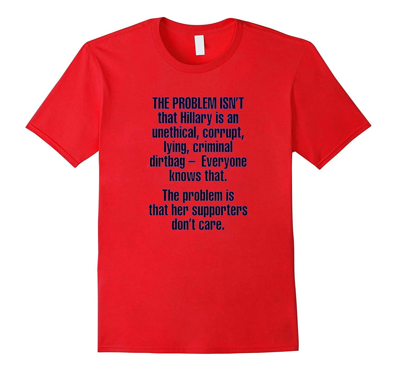 Anti Hillary Clinton Corrupt Politician Funny Novelty shirt-TD