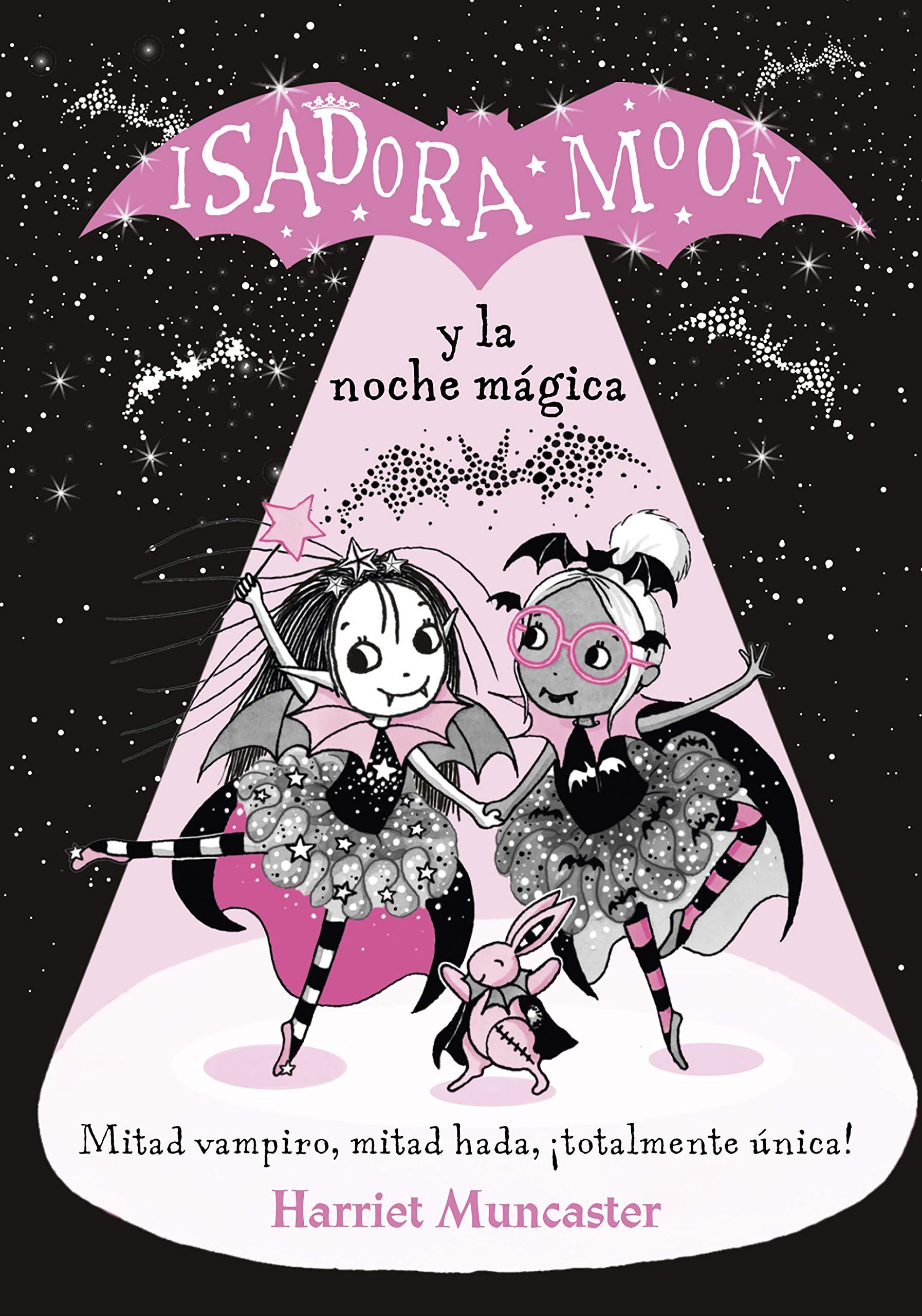 Isadora Moon y la noche mágica (Isadora Moon) por Harriet Muncaster