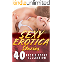 SEXY EROTICA STORIES (40 EROTIC BOOKS COLLECTION)
