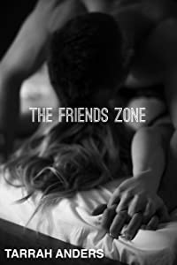 The Friends Zone (The Zone Series Book 1)
