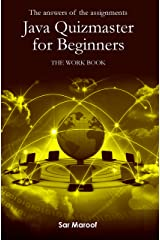 The answers of the assignments of Java quizmaster for beginners: The work book