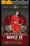 The Duffle Bag Boyz 2