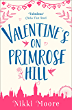 Valentine's on Primrose Hill (A Short Story) (Love London Series)