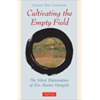 Cultivating the Empty Fields: The Silent Illumination of