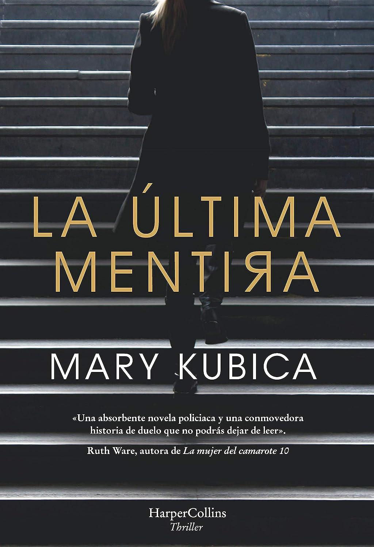 La última mentira (Suspense / Thriller) eBook: Kubica, Mary, RAMOS ...