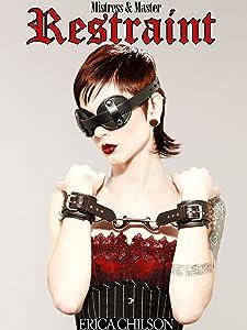 Restraint (Mistress & Master of Restraint Book 1)